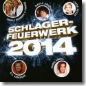 Cover:  Schlagerfeuerwerk 2014 - Various Artists
