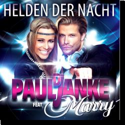 Cover: DJ Paul Janke feat. Marry - Helden der Nacht