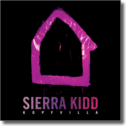 Cover: Sierra Kidd - Kopfvilla