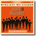 Cover: Straight No Chaser - Under The Influenc
