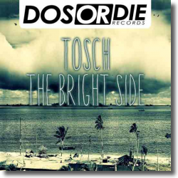Cover: Tosch - The Bright Side