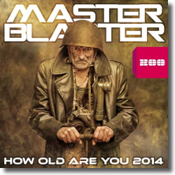 Cover: Master Blaster - How Old Are You 2014