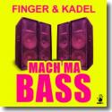 Cover:  Finger & Kadel - Mach ma Bass