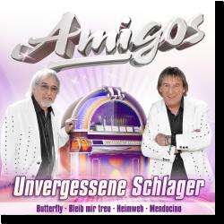 Cover: Amigos - Unvergessene Schlager