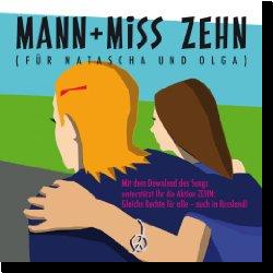 Cover: Mann + Miss - Zehn (Für Natascha und Olga)