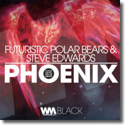 Cover: Futuristic Polar Bears & Steve Edwards - Phoenix