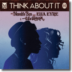 Cover: Naughty Boy feat. Wiz Khalifa & Ella Eyre - Think About It
