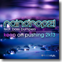 Cover:  RainDropz! feat. Bass Bumpers - Keep On Pushing 2k13
