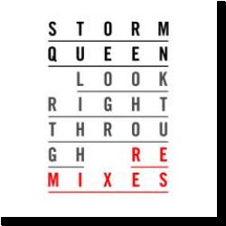 Cover: Storm Queen - Look Right Through (Remixe)