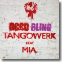 Cover:  Tangowerk feat. MIA. - Geld / Bling