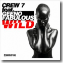 Cover: Crew 7 feat. Geeno Fabulous - Wild