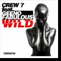Cover:  Crew 7 feat. Geeno Fabulous - Wild