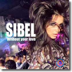 Cover: Sibel - Without Your Love
