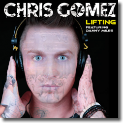 Cover: Chris Gomez feat. Danny Miles - Liftin