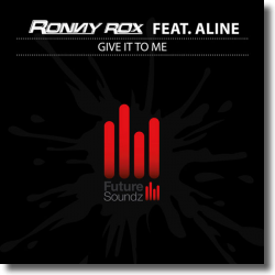 Cover: Ronny Rox feat. Aline - Give It To Me