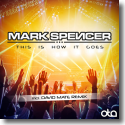 Cover:  Mark Spencer - This Is How It Goes
