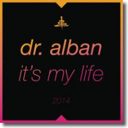 Cover: Dr. Alban - It's My Life 2014