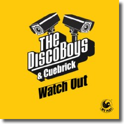 Cover: The Disco Boys & Cuebrick - Watch Out