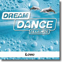 Cover: Dream Dance Alliance - Love