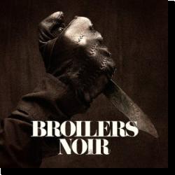 Cover: Broilers - Noir