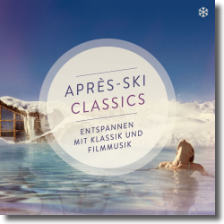 Cover: Apres Ski Classics - Various Artists