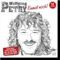 Cover: Wolfgang Petry - Einmal noch!