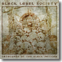 Cover:  Black Label Society - Catacombs Of The Black Vatican