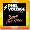 Cover:  Phil Voltage feat. Thallie Ann Seenyen - Save Me Now