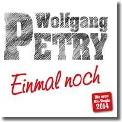 Cover: Wolfgang Petry - Einmal noch
