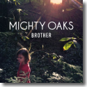 Cover: Mighty Oaks - Brother