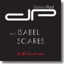 Cover:  Damon Paul feat. Isabel Soares - To The Limit Now