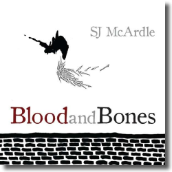 Cover: SJ Mc Ardle - Blood And Bones