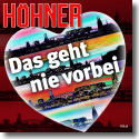 Cover:  Höhner - Das geht nie vorbei