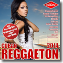 Cover:  Cuban Reggaeton 2014 - Various Artists