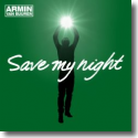 Cover:  Armin van Buuren - Save My Night