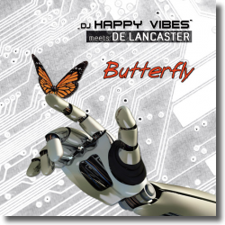 Cover: DJ Happy Vibes meets De Lancaster - Butterfly