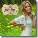 Cover:  Sheryl Crow - Feels Like Home