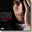 Cover: Enrique Iglesias feat. Pitbull - I'm A Freak