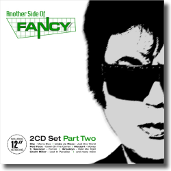 Cover: Another Side Of Fancy - Part 2 - Various Artists <!-- Fancy -->