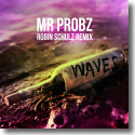 Cover: Mr. Probz - Waves (Robin Schulz Remix)