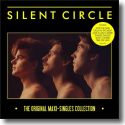 Cover: Silent Circle - The Original Maxi-Singles Collection
