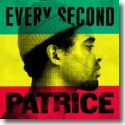 Cover:  Patrice - Every Second