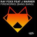 Cover:  Ray Foxx feat. J Warner - Fireworks (Bang Bang)