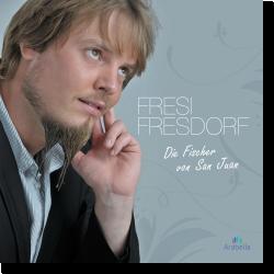 Cover: Fresi Fresdorf - Die Fischer von San Juan