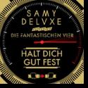 Cover:  Samy Deluxe feat. Die Fantastischen Vier - Halt dich gut fest