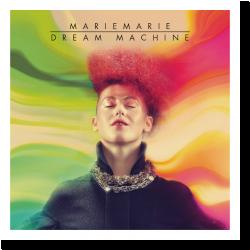 Cover: MarieMarie - Dream Machine