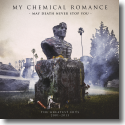 My Chemical Romance - May Death Never Stop You (Greatest Hits 2001-2013)