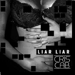 Cover: Cris Cab - Liar Liar
