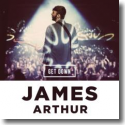 Cover: James Arthur - Get Down