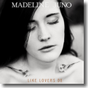 Cover:  Madeline Juno - Like Lovers Do